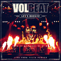 Volbeat : Let's Boogie!