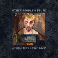Mellencamp, John: Other People's Stuff