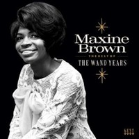 Brown, Maxine: The best of The Wand years