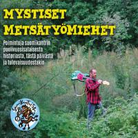V/A: Mystiset metsätyömiehet ja keskikalja-cowboyt
