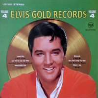Presley, Elvis: Elvis' Gold Records Vol. 4