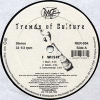 Trends Of Culture: I Wish