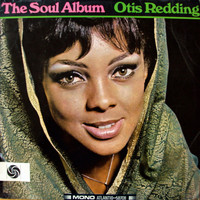 Redding, Otis: The Soul Album