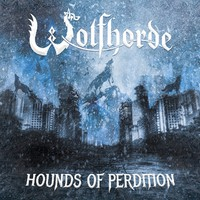 Wolfhorde: Hounds Of Perdition
