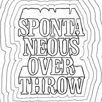 Spontaneous Overthrow: All about money