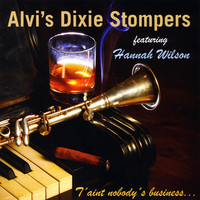 Alvi's Dixie Stompers: T'aint Nobody's Business...