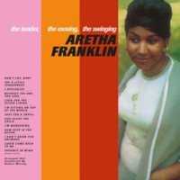 Franklin, Aretha: The tender the moving the swinging