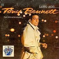 Bennett, Tony: Long ago and far away