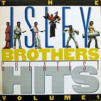 Isley Brothers: Greatest hits volume 1