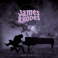 Rhodes, James: Fuck digital