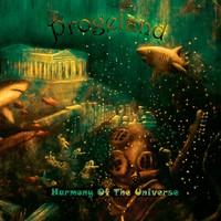 Progeland: Harmony Of The Universe