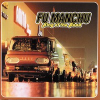 Fu Manchu: King of the road