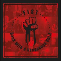 Fist: Back with a Vengeance VOL. 2