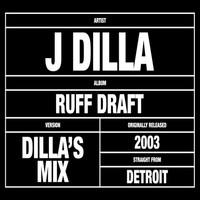 J Dilla: Dilla's Mix