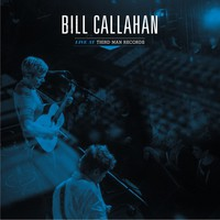 Callahan, Bill: Live At Third Man Records