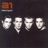 A1: Make It Good