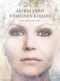 Astrid Swan: Viimeinen kirjani