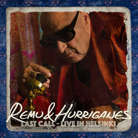 Remu & Hurriganes: Last Call - Live In Helsinki