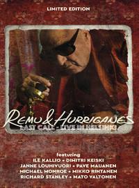 Remu & Hurriganes / Remu : Last Call - Live In Helsinki