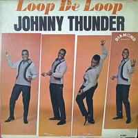 Thunder, Johnny: Loop De Loop