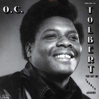 Tolbert, O.C.: You Got Me Turned Around