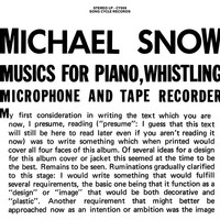 Snow, Michael: Musics For Piano, Whistling, Microphone And Tape Recorder