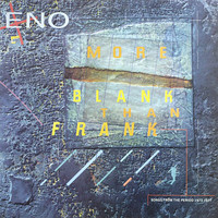 Eno, Brian: More Blank Than Frank - Songs From The Period 1973-1977