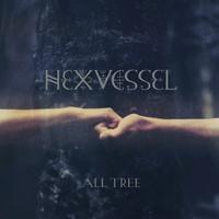 Hexvessel: All Tree