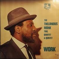Monk, Thelonious: Work
