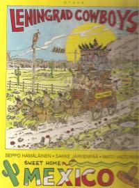 Leningrad Cowboys: Sweet Home Mexico