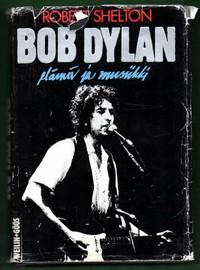 Dylan, Bob: Elämäni ja Musiikki
