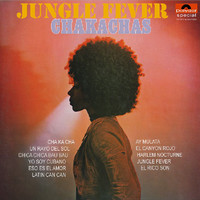 Chakachas: Jungle fever