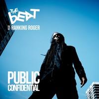 Beat Feat. Ranking Roger: Public confidential