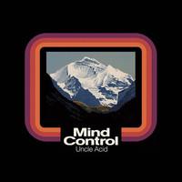 Uncle Acid And The Deadbeats : Mind Control