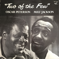 Jackson, Milt / Peterson, Oscar : Two Of The Few