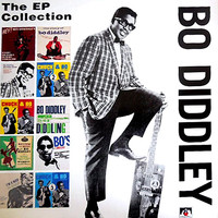 Diddley, Bo: The EP Collection