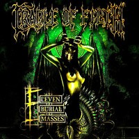 Cradle Of Filth : Eleven Burial Masses
