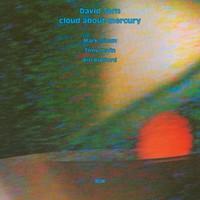 Torn, David: Cloud about mercury