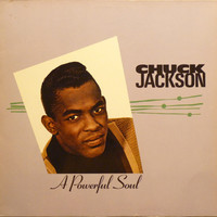 Jackson, Chuck: A Powerful Soul