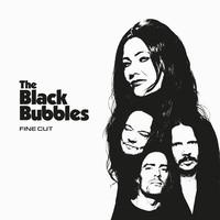 Black Bubbles: Fine Cut