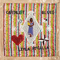 McCalla, Leyla: Capitalist Blues