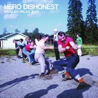 Hero Dishonest: Maailma Palaa Taas