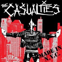 Casualties: Made In Nyc