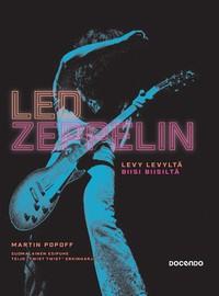 Led Zeppelin: Led Zeppelin - levy levyltä, biisi biisiltä