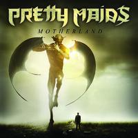 Pretty Maids: Motherland