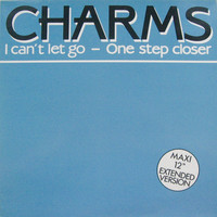 Charms (BEL): I Can't Let Go (Extended Version)