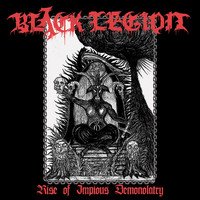 Black Legion: Rise of Impious Demonolatry
