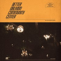 Better Oblivion Community Centre: Better Oblivion Community Centre