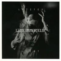 L'ame Immortelle: Letztes Licht