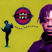 Das EFX: Dead serious